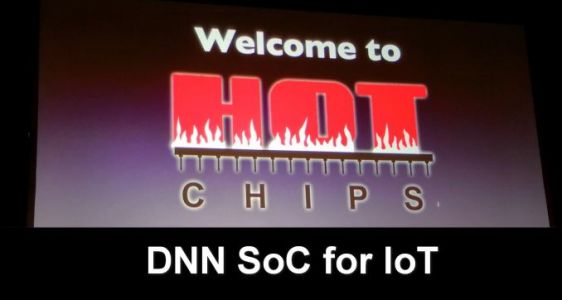 Hot Chips 2018: SMIV DNN SoC for IoT Live Blog