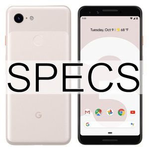 Google Pixel 3 vs Galaxy S9 vs iPhone XS: Specs comparison