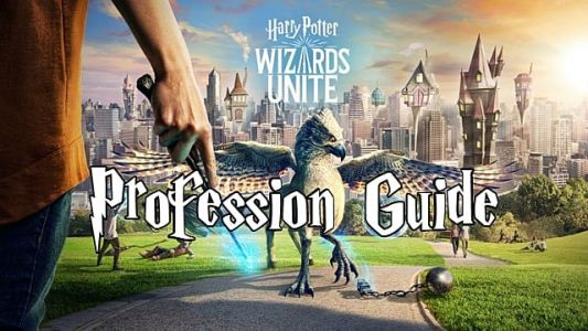 Harry Potter Wizards Unite Professions Guide