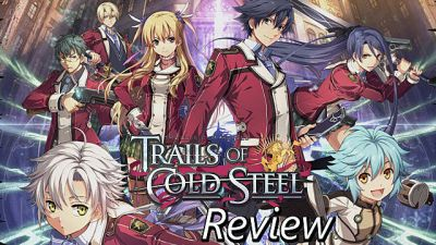 Legend of Heroes: Trails of Cold Steel Review- Going Off The Rails