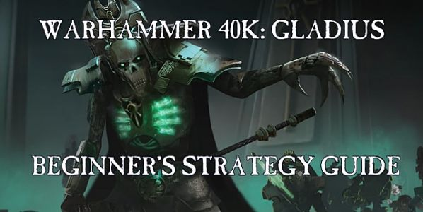 Warhammer 40,000 Gladius Strategy Guide