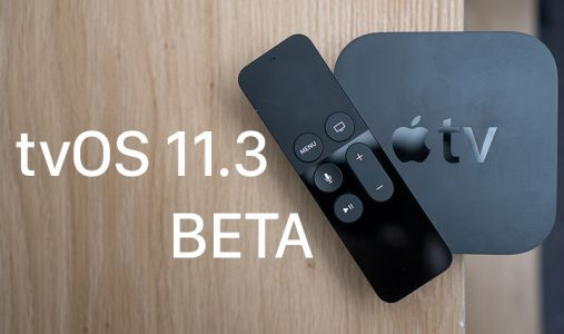 Apple Seeds Third Beta of tvOS 11.3 to Developers