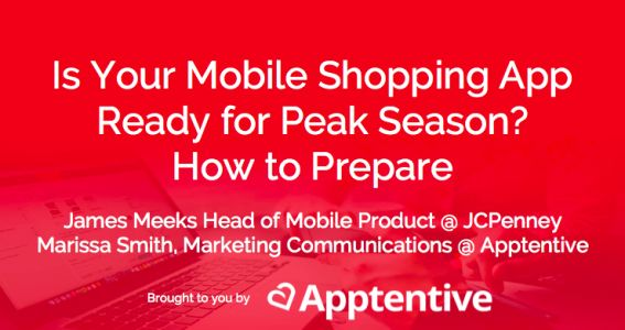 Optimize Your Shopping App for Peak Season: 3 Tips from JCPenney