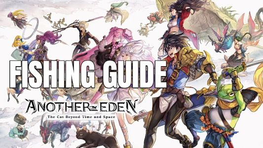Another Eden Fishing Guide