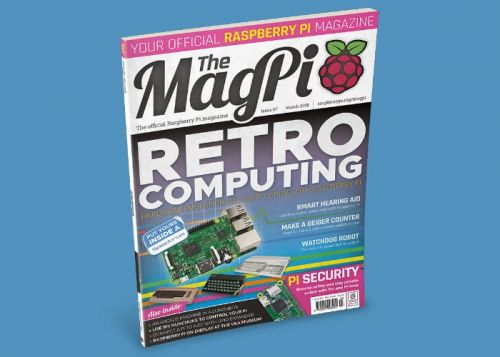 Raspberry Pi MagPi Magazine Issue 67 Now Available
