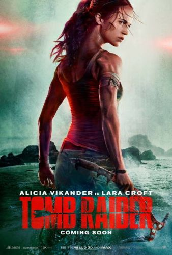 New Tomb Raider Movie Poster And Teaser Released