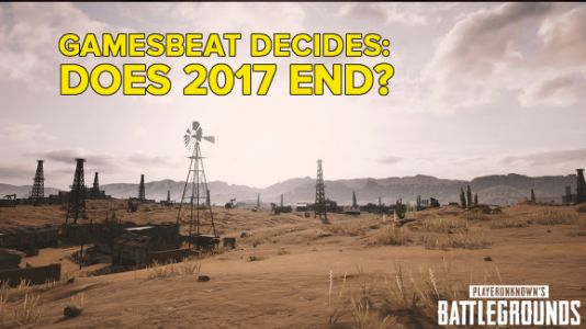 Will 2017 ever end? GamesBeat Decides