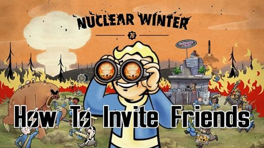 Fallout 76 Nuclear Winter: How to Invite Friends