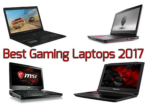 7 Best Gaming Laptops of 2017 for Casual and Hardcore Gamers