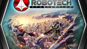 Here's What Happened to the Robotech RPG Tactics Kickstarter - Geek News Central