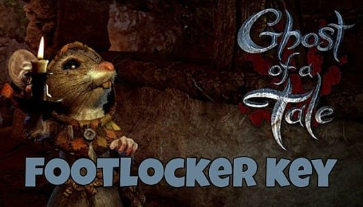 Ghost of a Tale Footlocker Key Location