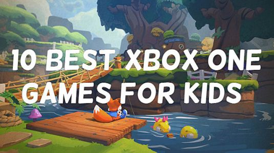 10 Best Xbox One Games For Kids