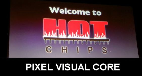 Hot Chips 2018: The Google Pixel Visual Core Live Blog
