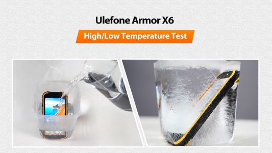 Ulefone Armor X6 Survives High / Low Temperature Torture Tests