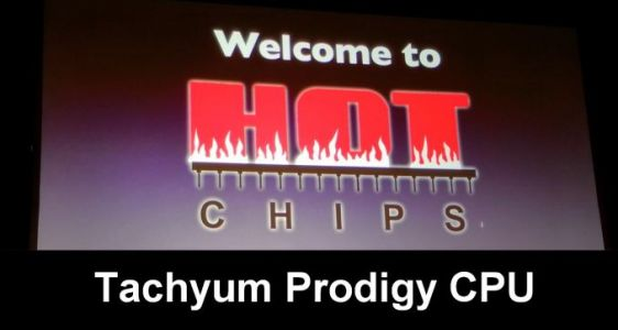 Hot Chips 2018: Tachyum Prodigy CPU Live Blog