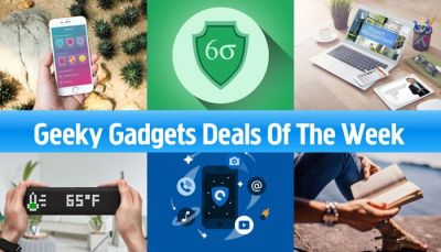 Geeky Gadgets Deals Of The Week, July 29th 2017