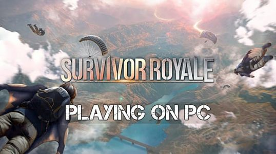 How to Play Survivor Royale on PC