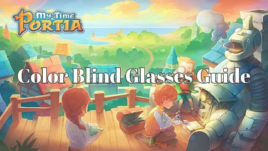 My Time at Portia: Helping the Color Blind Sanwa