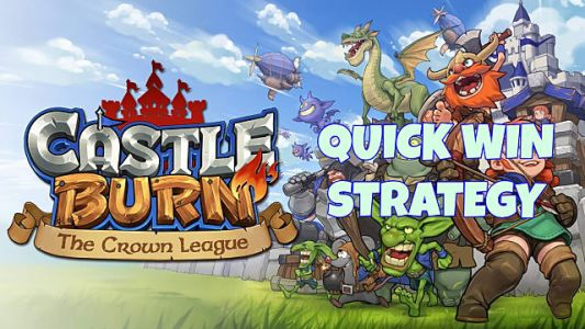 Castle Burn Goblin Rush Strategy - Win In Under 60 Seconds!