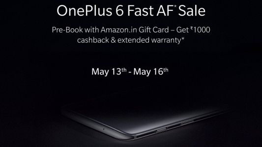 OnePlus 6 India pre-order: Rs 1,000 cashback and extended warranty