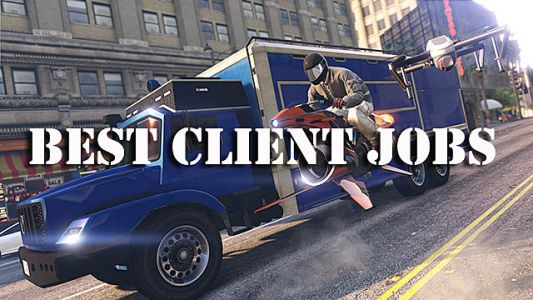 Best Client Jobs in GTA Online: After Hours Update