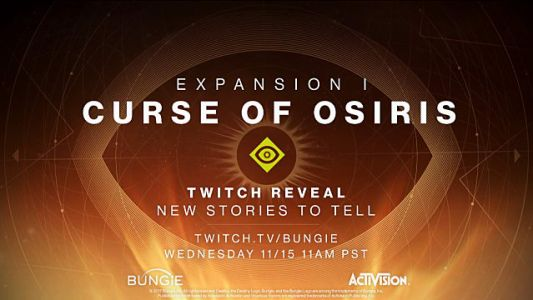 Recap of Curse of Osiris Reveal Stream 2