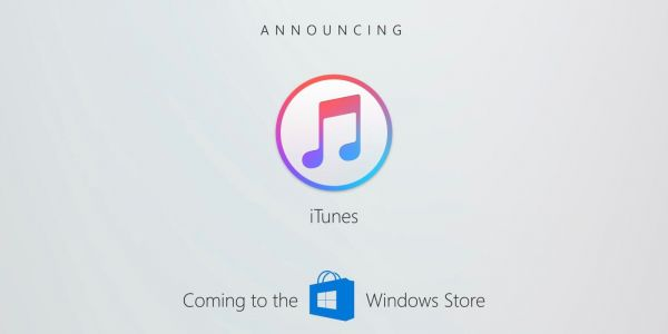 ITunes won't arrive in the Windows Store this year after all
