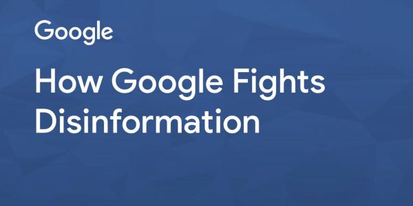 Google details how it fights 'fake news' in Search, News, YouTube, and ads
