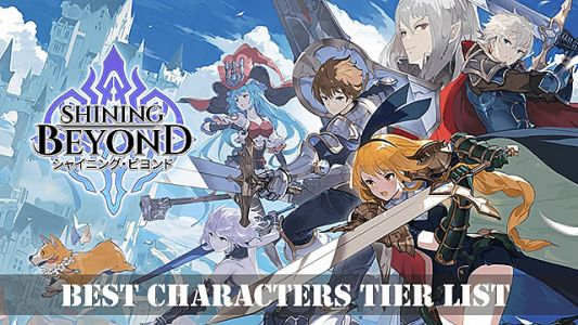 Shining Beyond Best Characters Tier List