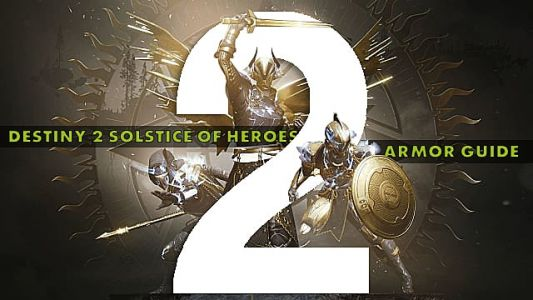 Destiny 2 Solstice of Heroes Complete Armor Upgrade Guide