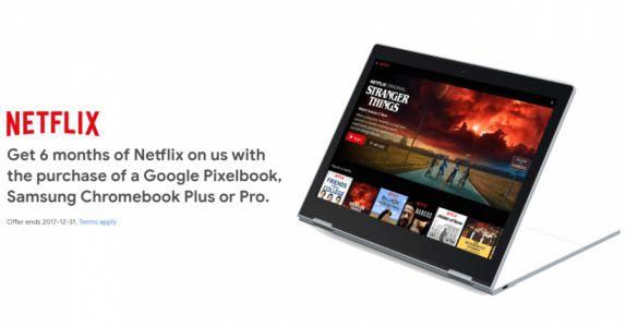 Google Promises 6 Free Months of Netflix for Buying a Chromebook
