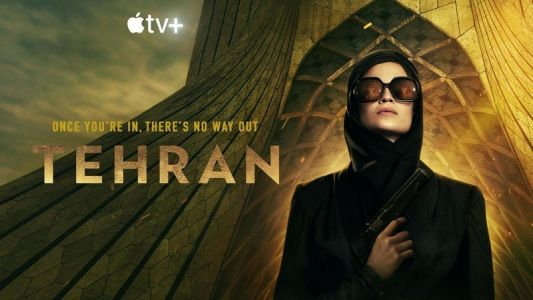 Apple TV+ favorite 'Tehran' has a second season underway