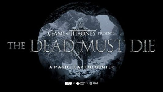 Game of Thrones AR experience is coming to Magic Leap demo kiosks