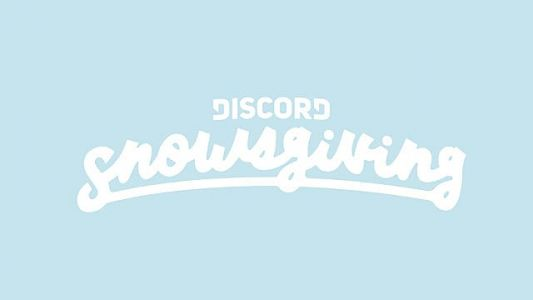 Discord's Hosting HUGE Snowsgiving Giveaway Event
