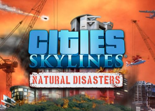 Cities Skylines Natural Disasters Expansion Now Available On Xbox And Playstation