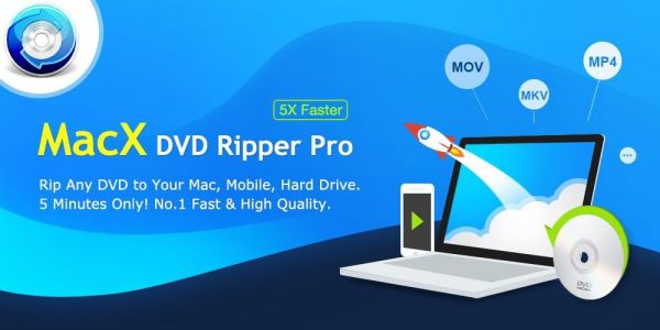 Rewards: Backup Your DVD Collections at the Fastest Speed with MacX DVD Ripper Pro