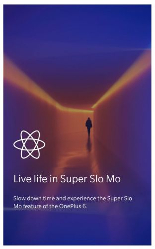 "Confirmed: OnePlus 6 Coming With ""Super Slo Mo"" Camera Mode"