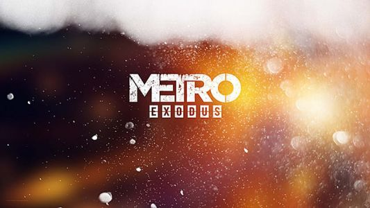 Metro Exodus Beginner Tips and Tricks Guide