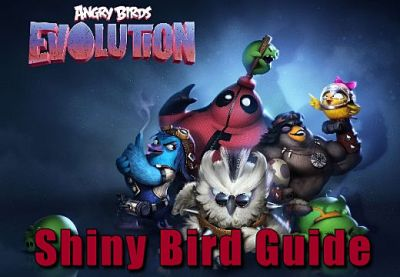 How to Get Shiny Birds in Angry Birds Evolution