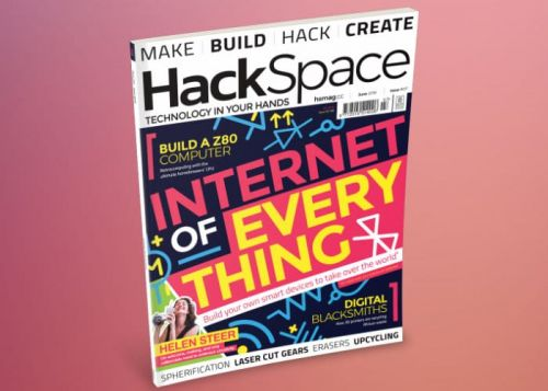HackSpace Magazine Issue 7 Now Available Featuring IoT Projects