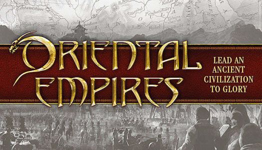 Oriental Empires Review: A Grand Construction of Ancient China