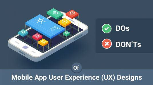 Top Do's and Don'ts Guidelines of Mobile App UX Design in 2019