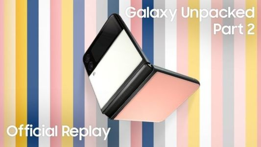 Samsung Galaxy Unpacked Part 2 now available to watch