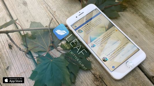 IOS Twitter client Leaf joins others as it announces end of life due to Twitter API changes